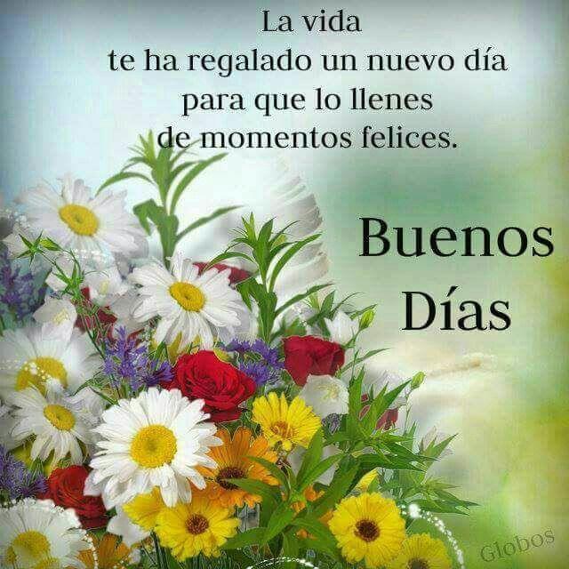 Mensajes Hermosos De Buenos Dias Para Descargar Good Morning Greetings Good Morning Messages Good Morning Quotes