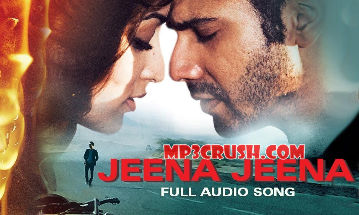 Jeena Jeena Atif Aslam Movie Badlapur Download Mp3 Song
