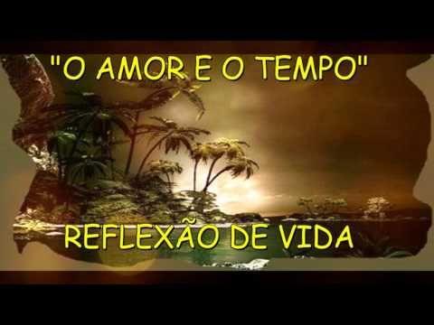 O Amor E O Tempo Reflexão De Vida Gilson Castilho Youtube Anjo