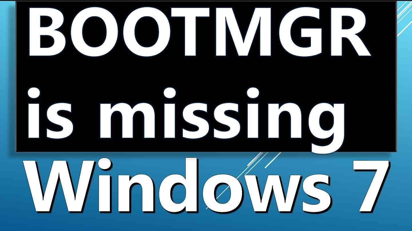 What to do BOOTMGR is missing