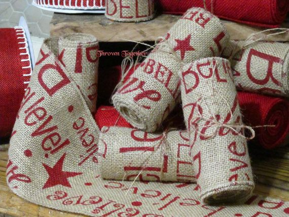 burlap christmas ribbon 5in wide red believe by throwntogether 775 - Burlap Christmas Ribbon
