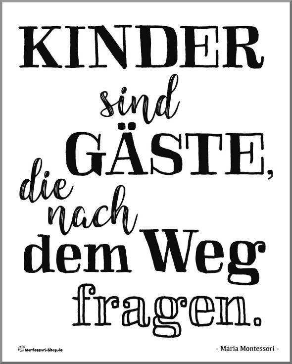 Zitat - Maria Montessori: Kinder sind Gäste, die nach dem ...