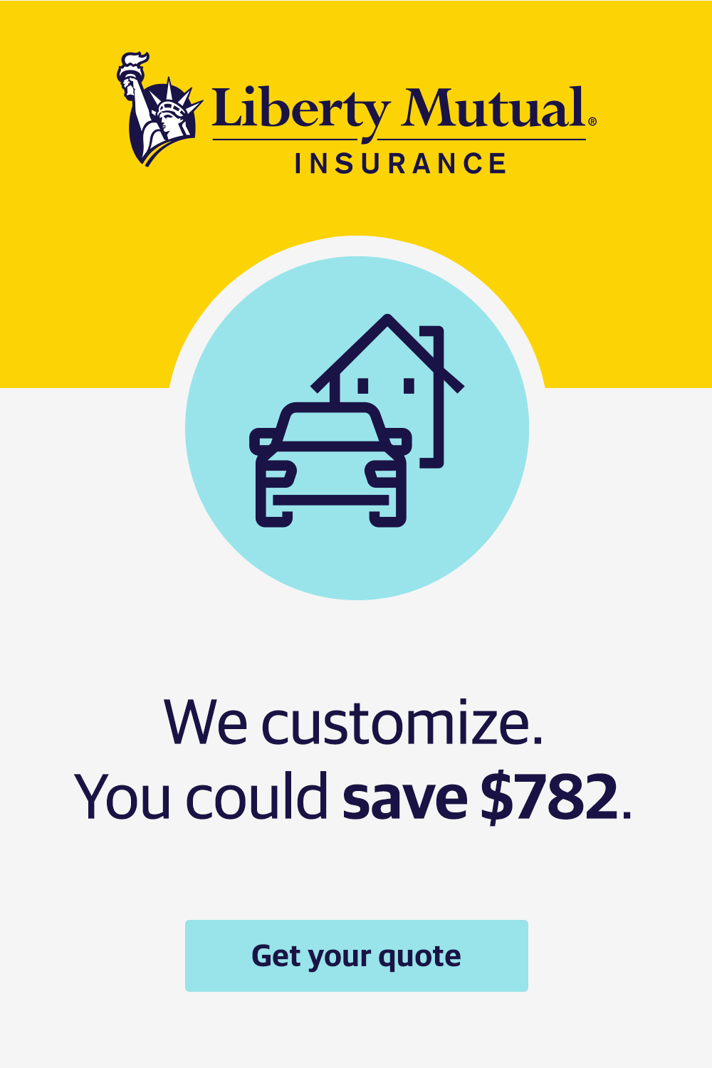 We Customize Your Auto And Home Insurance So You Only Pay For What