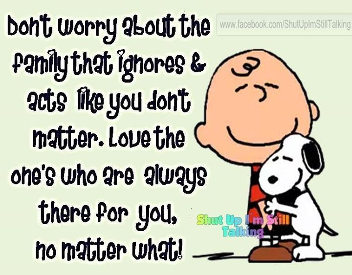 Dont Worry About The Family That Ignores You Pictures Photos And Images For Facebook Tumblr Pinterest And Funny Quotes Inspirational Words Positive Quotes