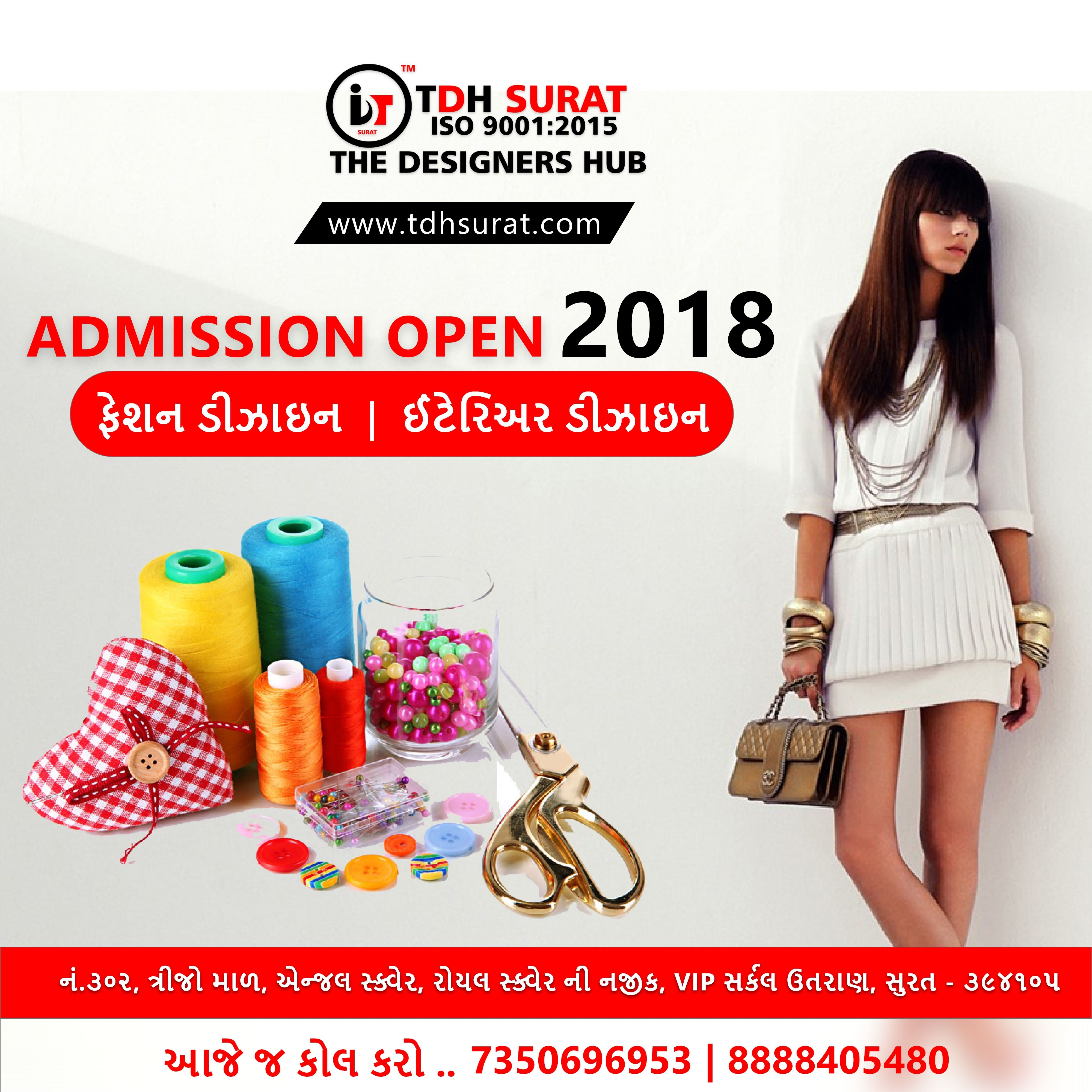 Admissions Open Fashion Designing Interior Designing Visit Www Tdhsurat Com Admissionopen Job Student Fashion Fashio Design Fashion Design Admissions