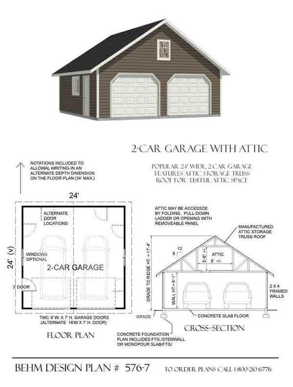Room In Attic Truss Design: 2 Car Attic Garage Plans With One Story 576-7 By Behm