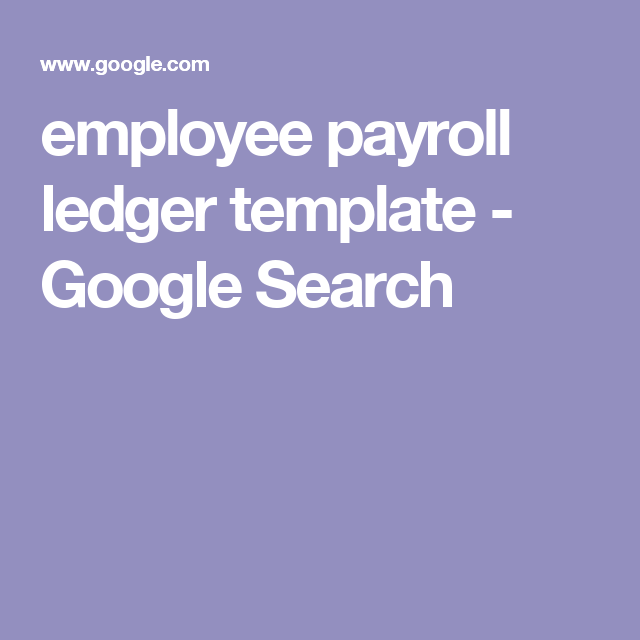 employee payroll ledger template google search payroll pinterest
