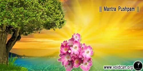 Find Mantra Pushpam in Hindi, English, Sanskrit , Gujrati