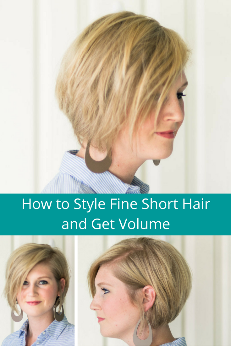 Ways To Style Short Hair How To Style Fine Short Hair And Get Volume  Shorts Products And