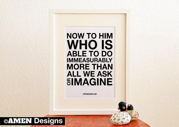 Immeasurably. Ephesians 320. 8x10. DIY. by AmenPrintables on Etsy