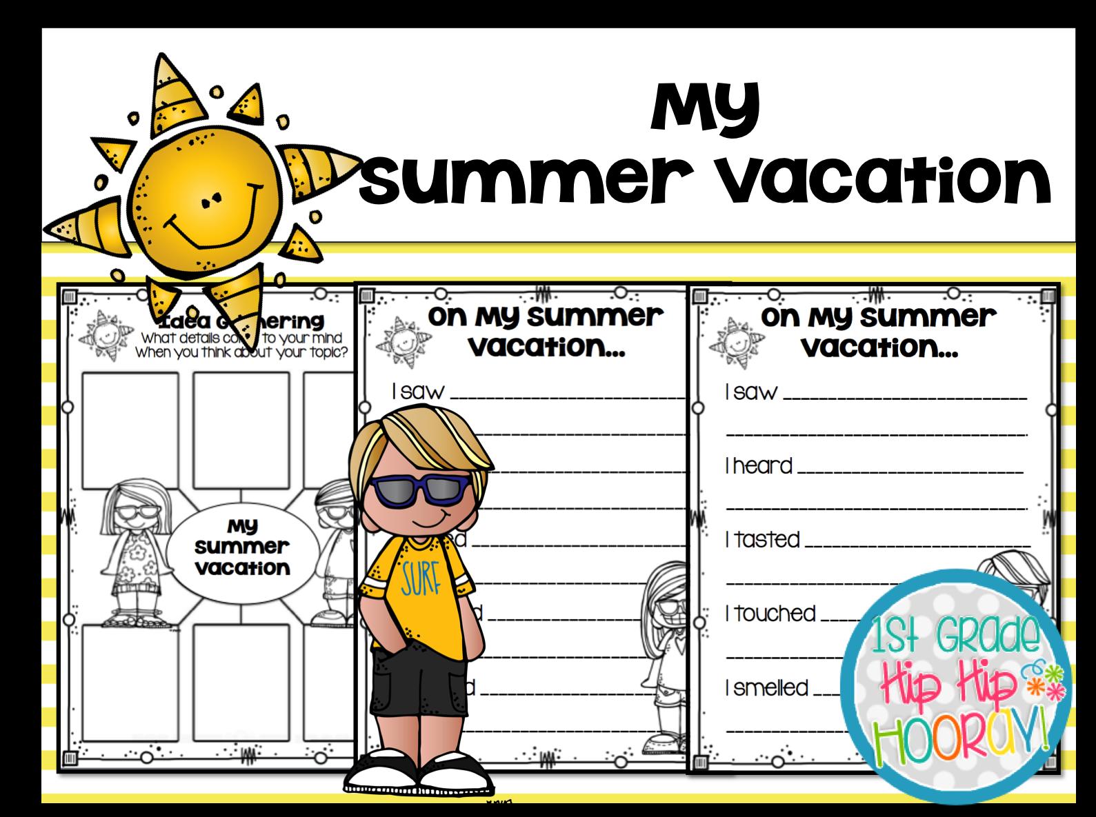 1st Grade Hip Hip Hooray How I Spent My Summer Vacation