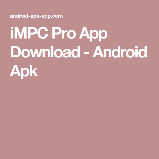 iMPC Pro App Download - Android Apk | impc | Android apk, Android, App