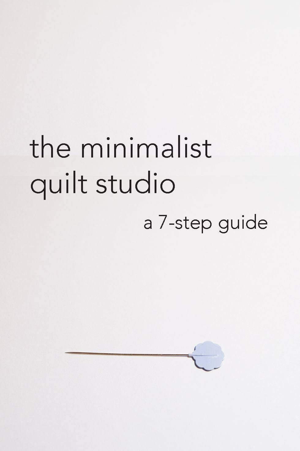 The Bitchy Stitcher: The Minimalist Quilt Studio