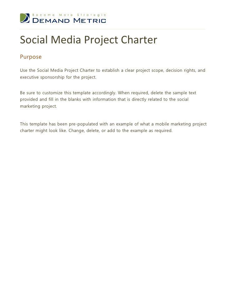Social Media Project CharterPurposeUse the Social Media Project - project scope template