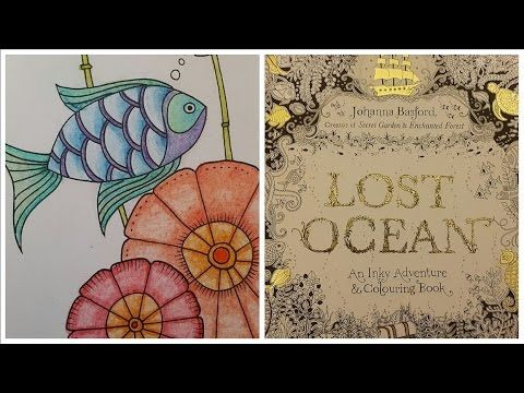 Lost Ocean Colouring Tutorial Lost Ocean Johanna Basford Coloring Book Coloring Tutorial