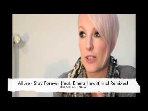 With the angelic voice of Emma Hewitt and the musical skills of Allure, you now get spoiled with the release of Stay Forever, a beautiful track with 5 mixes in a wide variety.