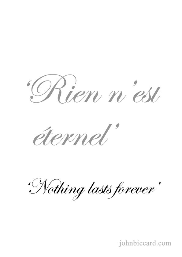 Nothing Lasts Forever Un Peu De La Laungue Française