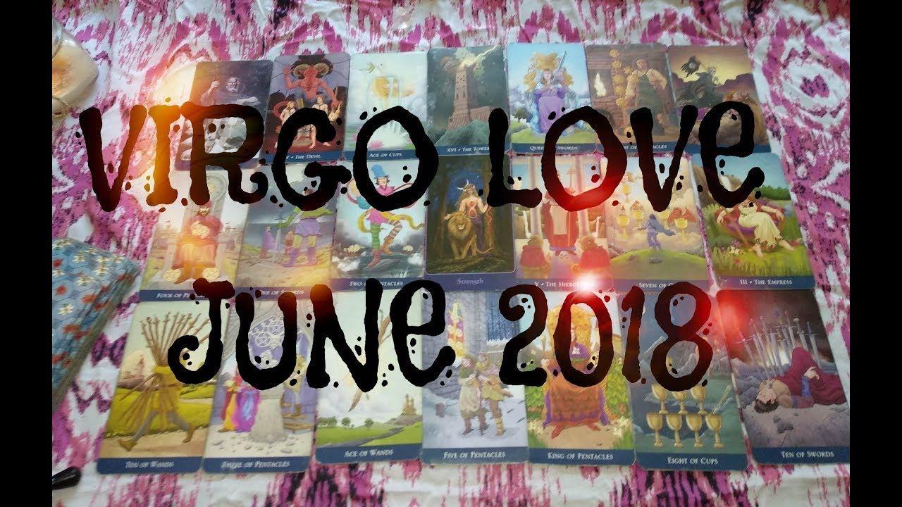 Virgo love tarot reading june 2018 with images love