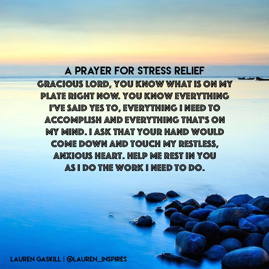 Stress Relief Quotes A Prayer for Stress Relief | Lauren Gaskill