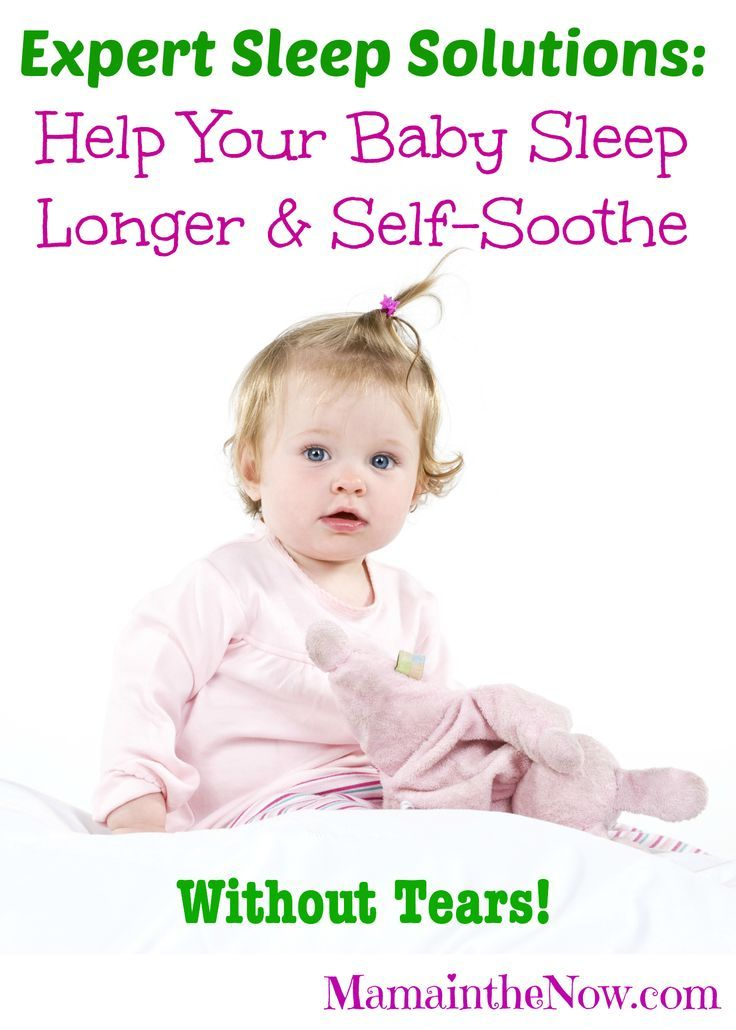 Help Your Baby Sleep Longer Amp Self Soothe Without Tears