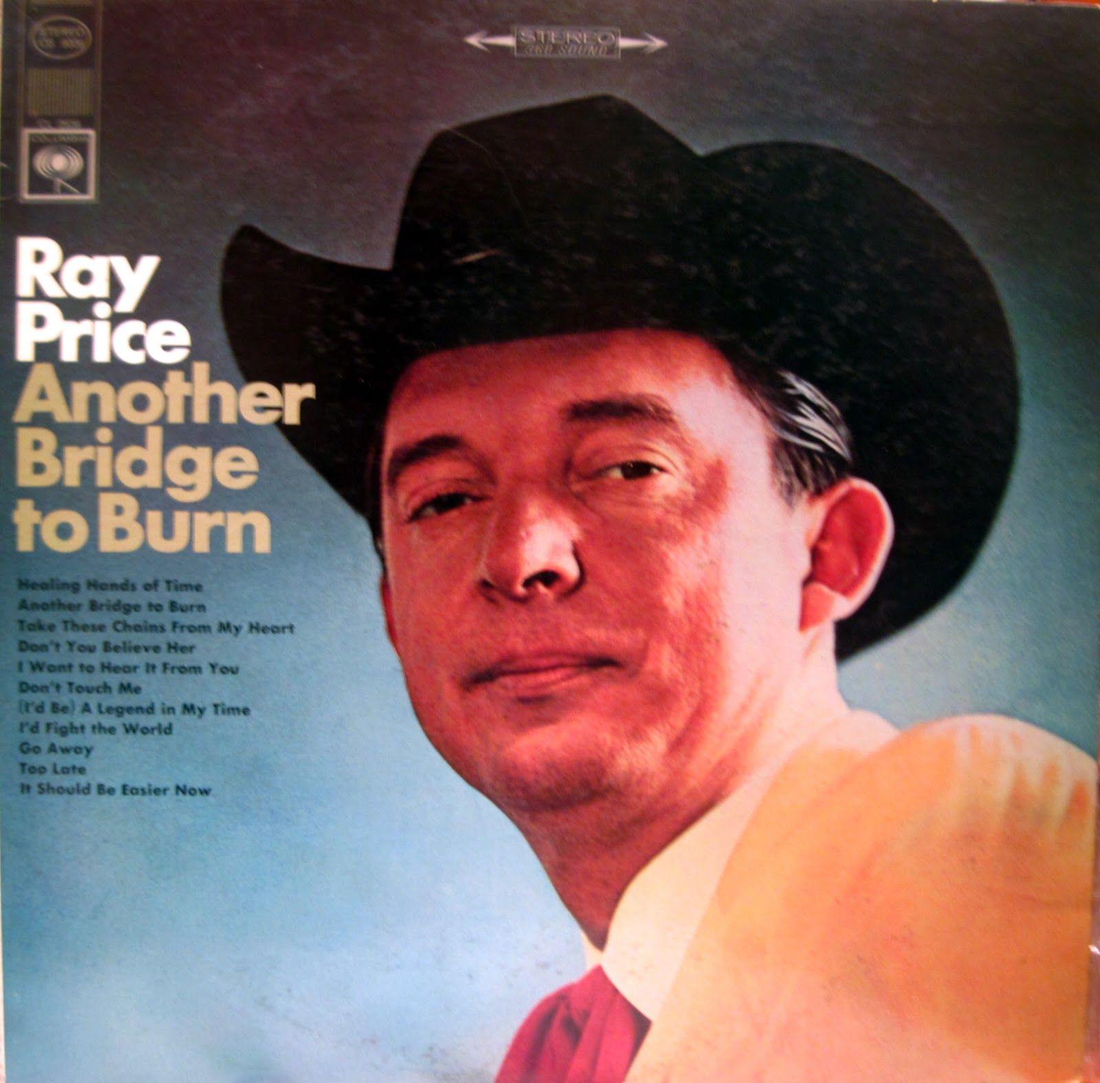 Another bridge to burn columbia records ray price lp album another bridge to burn columbia records ray price lp album cover stopboris Images