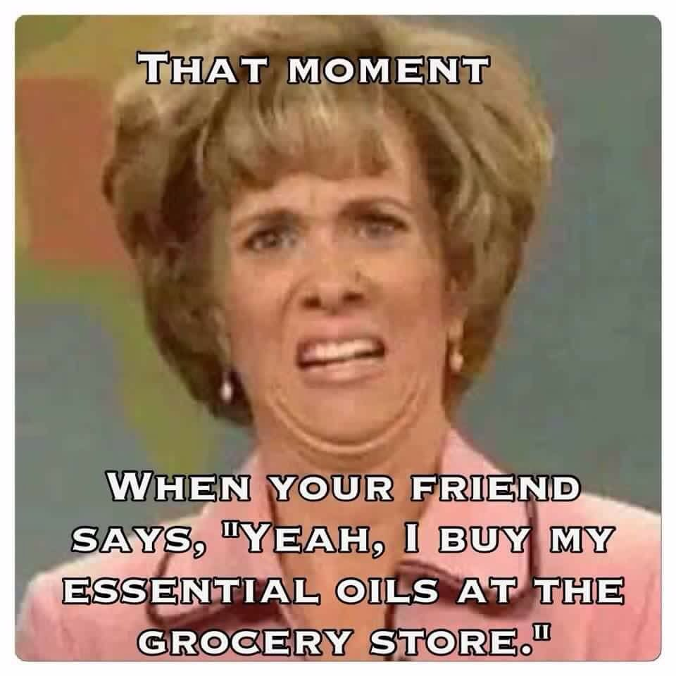 2a89eceea804d402d36bbfa9e0b93638 funny essential oil meme essential oil memes pinterest meme