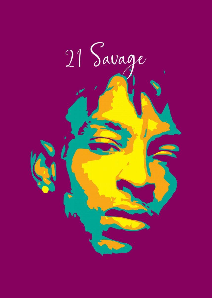 21 savage pop art pop art poster print