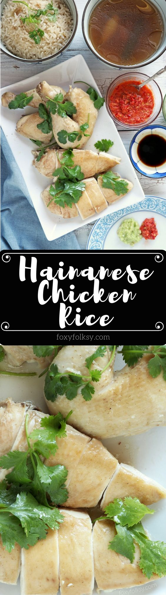 Hainanese Chicken Rice With 3 Dipping Sauce  Recipe -2121