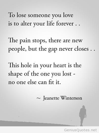 To Lose Someone You Love Jeanette Winterson On Imgfave Favorite