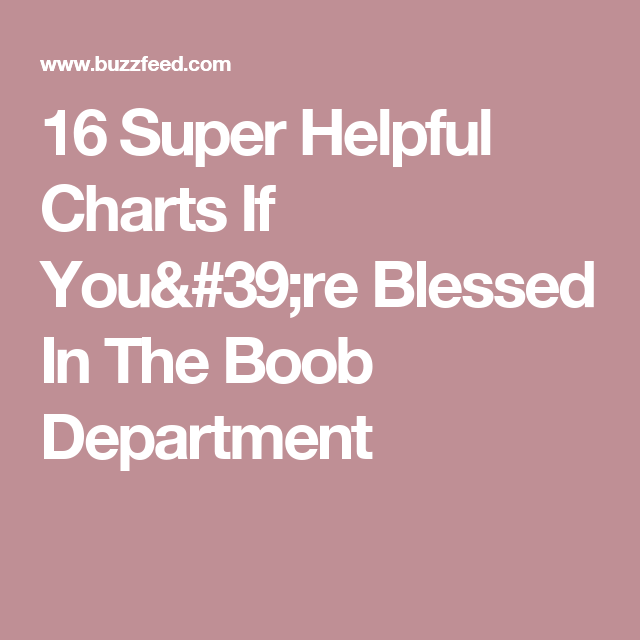 717c846ad 16 Super Helpful Charts If You re Blessed In The Boob Department ...