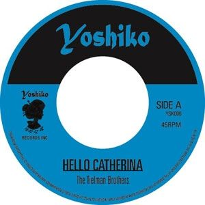 """TIELMAN-BROTHERS-BROTHER-ZEE-THE-DECADES-WITH-THE-MIKE-METKO-COMBO-HELLO-CATHERINA-SHA-BOOM-BANG (7"""")"""