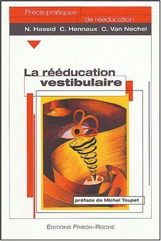 Telecharger Livre La Reeducation Vestibulaire Pdf Ebook