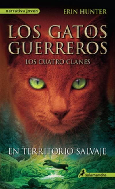 Los Gatos Guerreros 1 En Territorio Salvaje Warrior Cats Warrior Cats Books Warrior