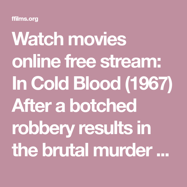 in cold blood full movie online free