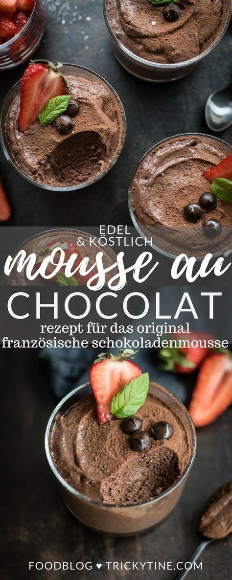 Mousse au chocolat - Rezept für original französische Schokoladenmousse mit Erdbeer Minz Salat - trickytine #pralinecake