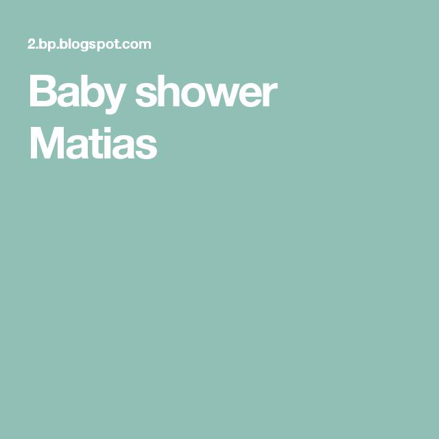 Baby shower        Matias
