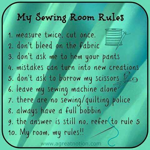 Sewing Room Rules Sewing Humor Sewing Rooms Sewing Quotes