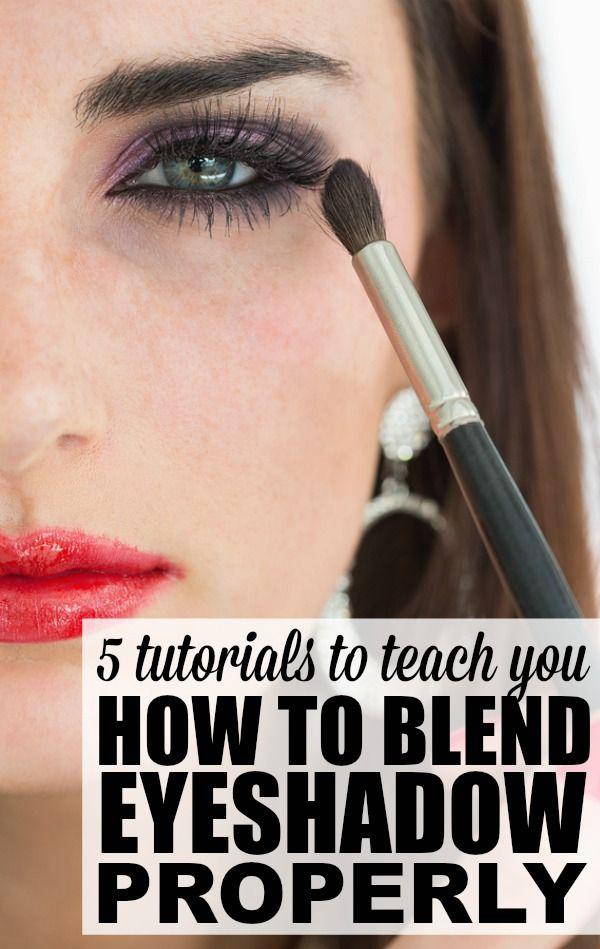 Applying Eyeshadow Tutorials: 5 Tutorials To Teach You How To Blend Eyeshadow Properly