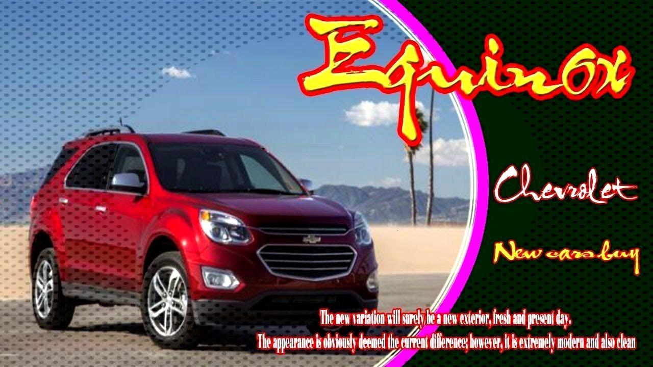 2020 Chevy Equinox - 2020 Chevy Equinox, 2020 chevy equinox changes, 2020 chevy ...