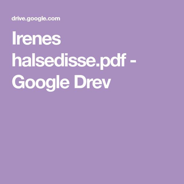 Photo of Irenes halsedisse.pdf – Google Drev