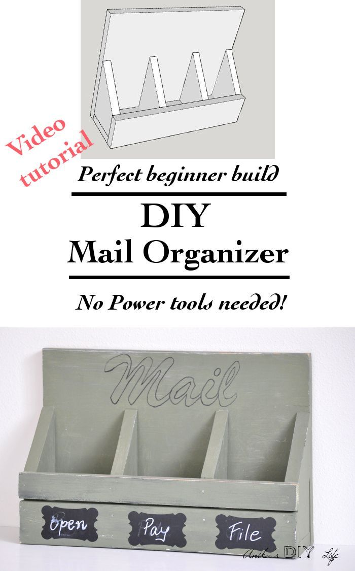 Easy Diy Wall Mail Organizer No Power Tools Needed Organization