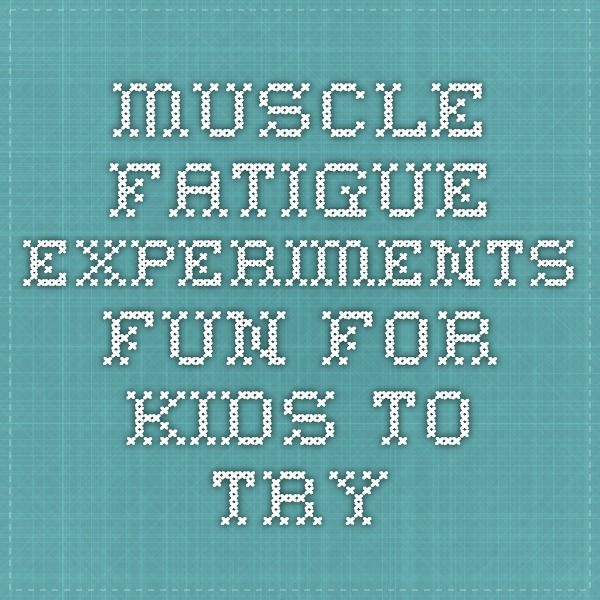 muscle fatigue experiments. fun for kids to try | school - human, Muscles