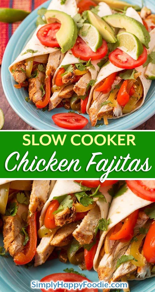 Slow Cooker Chicken Fajitas | Simply Happy Foodie