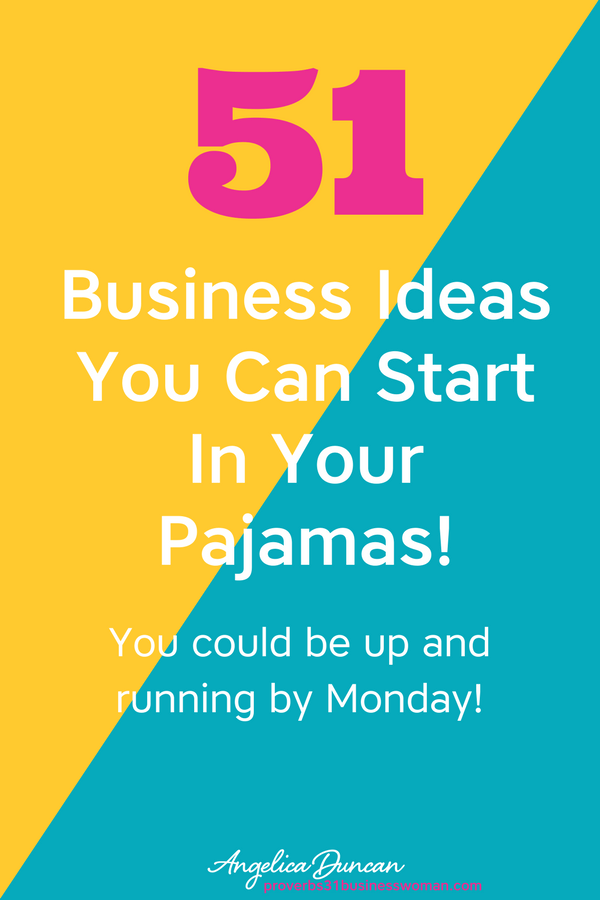 business ideas you can start from home in your pajamas business