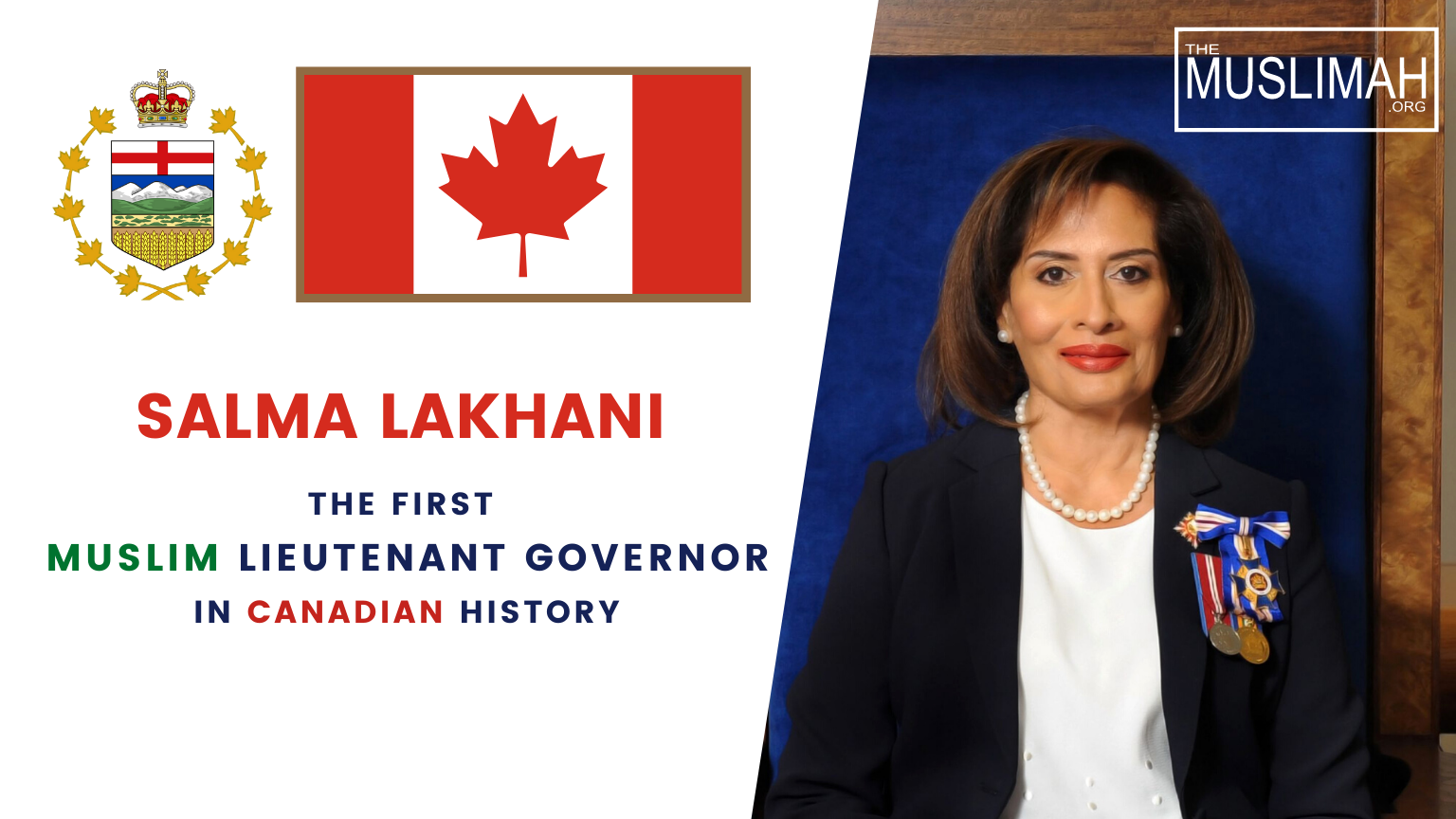 SALMA LAKHANI: The First Muslim Lieutenant Governor in Canadian 🇨🇦 history!