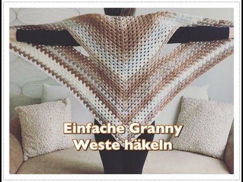 8) GANZ EINFACHE Granny Weste häkeln / Seelenwärmer häkeln für ...