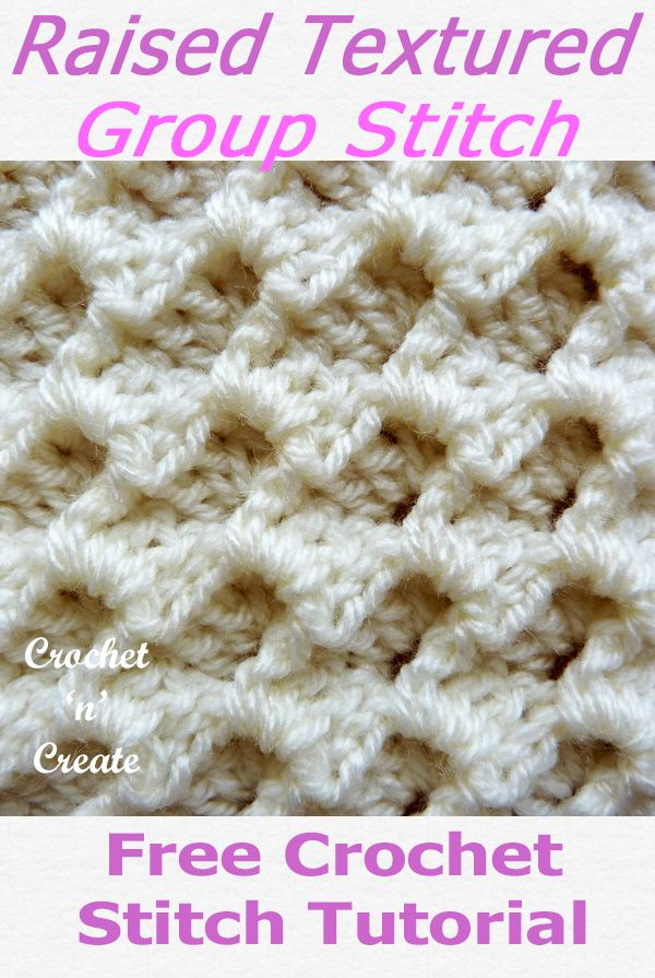 Raised Textured Group Stitch #crochetstitchespatterns