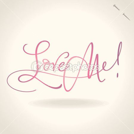 'Love me' hand lettering (vector) — Stock Illustration 8359965 #download #stock #StockImages #microstock #royaltyfree #vectors #calligraphy #HandLettering #lettering #design #letterstock #silhouette #decor #printable #printables #craft #diy #card #cards #label #tag #sign #vintage #typography