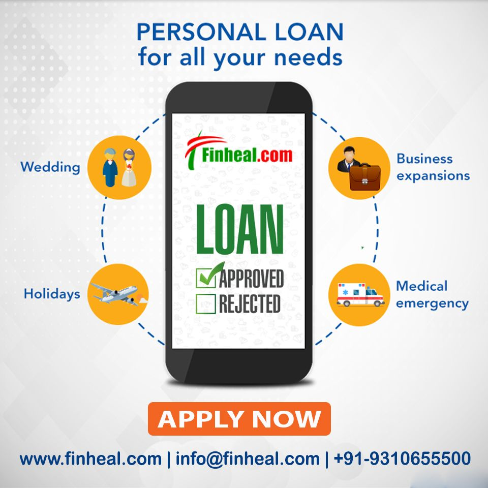 Get Personal Loan In Delhi Ncr For All Your Needs At Www Finheal