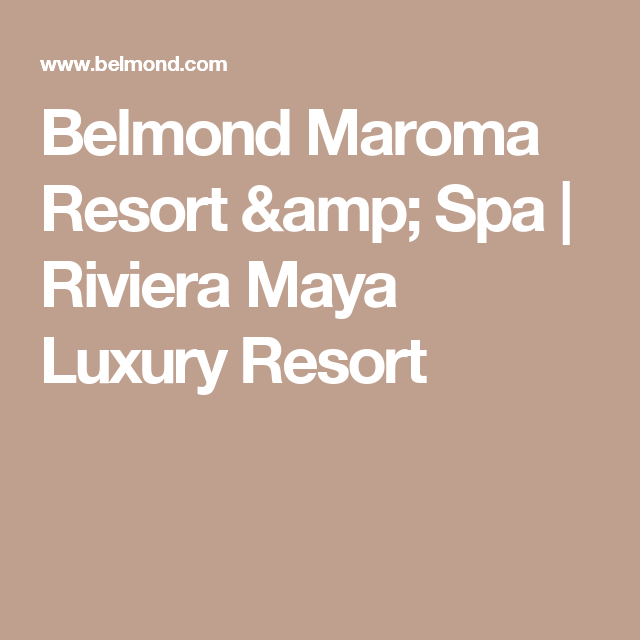 Belmond Maroma Resort & Spa | Riviera Maya Luxury Resort